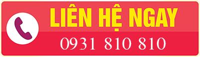 Liên hệ ngay hotline 0931 810 810